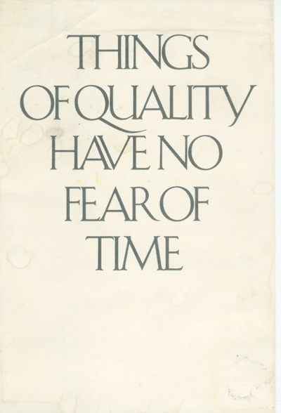 things of quality have no fear of time