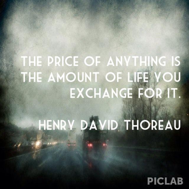 """The price of anything..."" - Henry David Thoreau [640x640]"