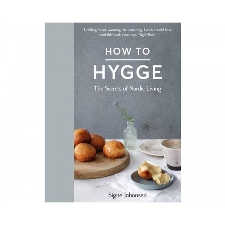 How to Hygge - Signe Johansen