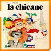 La chicane - Ginette Anfousse