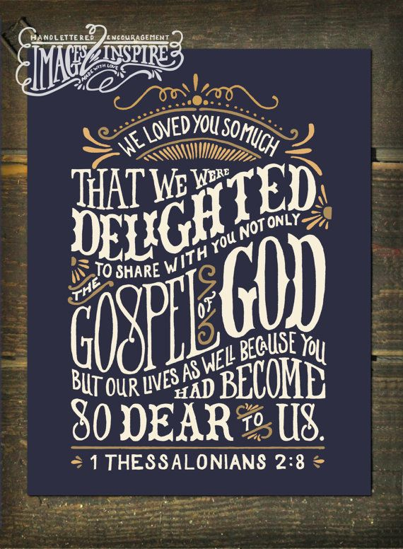 1 Thessalonians 2:8 Hand lettered 22x28-Poster by Images2Inspire