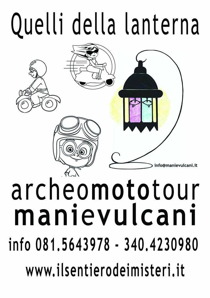 ArcheoMotoTour dei Campi Flegrei domenica 26 aprile ore 10.00 Prenotazioni obbligatorie 081.5643978 — 340.4230980 . MANI E VULCANI travel & events 081.5643978 – 340.4230980 whatup 331.5012768 info@manievulcani.it