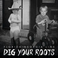 "Check out ""Dig Your Roots"" by Florida Georgia Line on Amazon Music. https://music.amazon.com/albums/B01I2YBBDK?do=play&trackAsin=B01I2YBFRC&ref=dm_sh_iGQ9nvbHihxNOYhSwhIpZivbc"