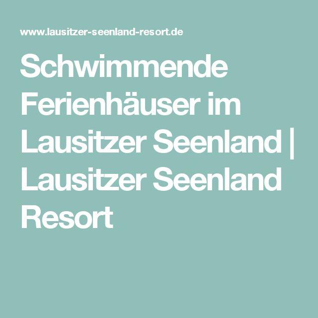 Schwimmende Ferienhäuser im Lausitzer Seenland | Lausitzer Seenland Resort