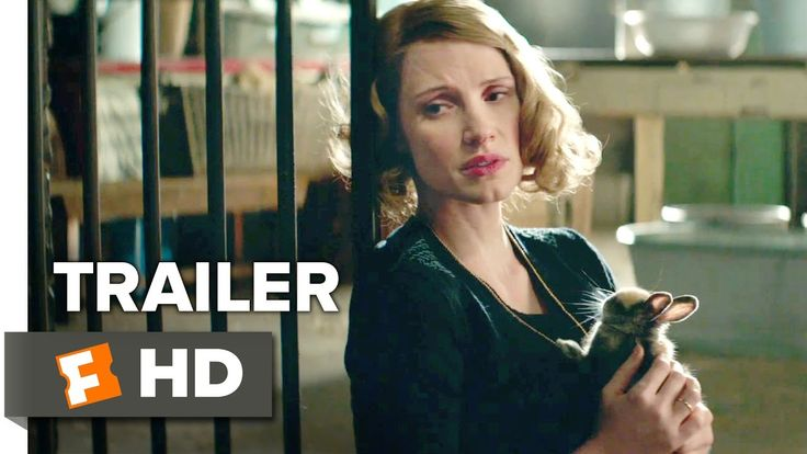 The Zookeeper's Wife Official Trailer 1 (2017) -  Jessica Chastain, Daniel Brühl, Johan Heldenbergh Movie