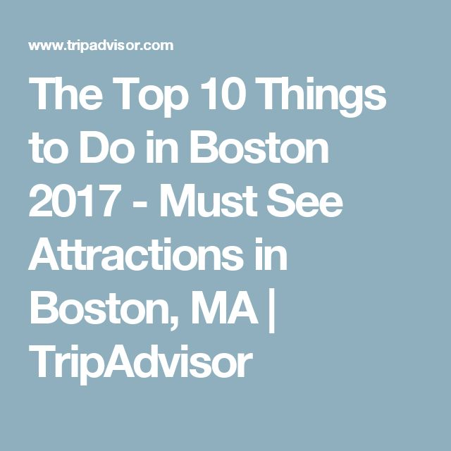 Best Tourist Attractions In Boston Ideas On Pinterest Boston - 10 things to see and do in boston