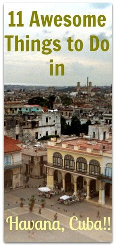 11 awesome things to do in Havana on a budget!