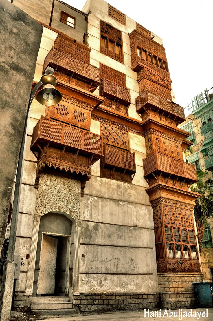 An Old Historical Building In Old Town Center Of Jeddah Vernacular Architecture Islamic Architecture Jeddah