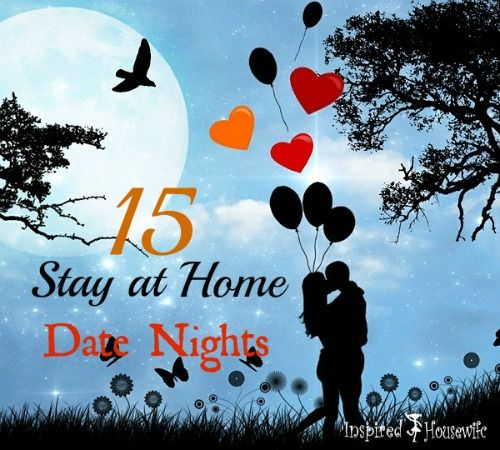 Stay at home date nights