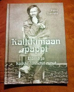 Kirjabloki : Kalkkimaan Pappi oli 1800-luvun tornionlaaksolainen standup-filosofi, pilkkarunoilija, kylähullu