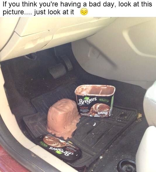 If You Think You Are Having A Bad Day, Look At This Picture....Just Look At It funny lol fail bad day humor funny pictures funny photos funny images hilarious pictures ice crem