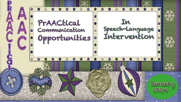 PrAActical Communication Opportunities in Speech-Language Intervention