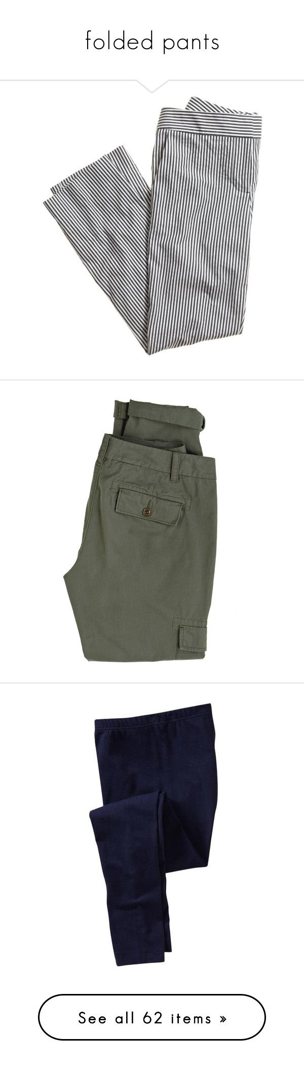 """""""folded pants"""" by giselsimon ❤ liked on Polyvore featuring pants, capris, jeans, bottoms, pantalon, j crew trousers, fitted pants, stretchy pants, straight pants and capri pants"""