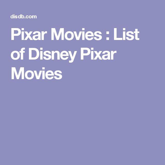 Pixar Movies : List of Disney Pixar Movies