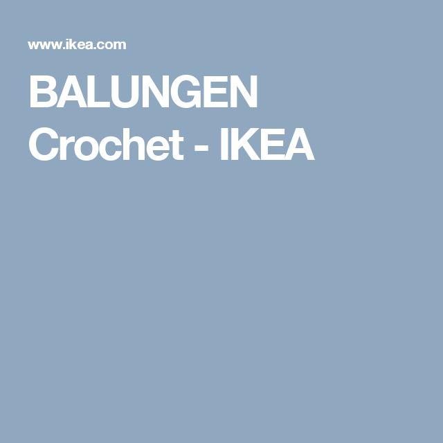 BALUNGEN Crochet   - IKEA