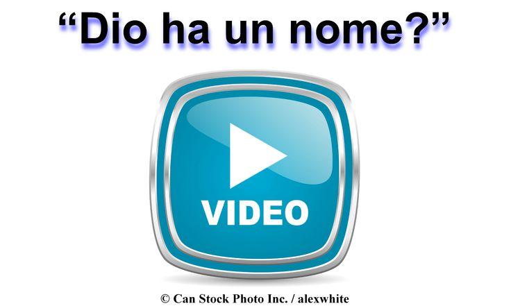 Dio ha un nome? Nella Bibbia, Dio ci dice il suo nome è Geova! Vedere il video on-line per ulteriori informazioni:  www.jw.org/it/pubblicazioni/libri/dio-ci-d%C3%A0-una-buona-notizia/chi-%C3%A8-dio/video-nome-di-dio/
