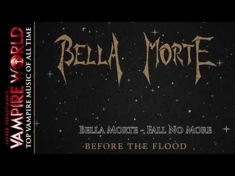 """Top Vampire Music of All Time - """"Fall No more"""" by Bella Morte"""