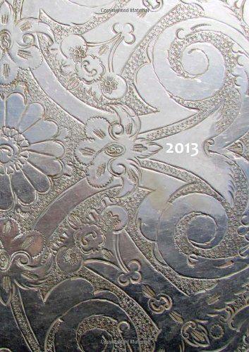 Kalender 2013 - Silver Ornament: DIN A5, 1 Woche auf einer Doppelseite (German Edition)