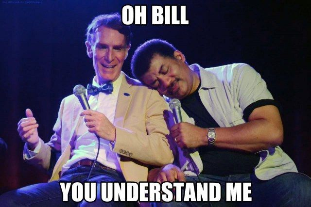 Bill Nye the Science Guy and Neil deGrasse Tyson