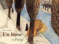Alemagna, Un leone a Parigi, Donzelli