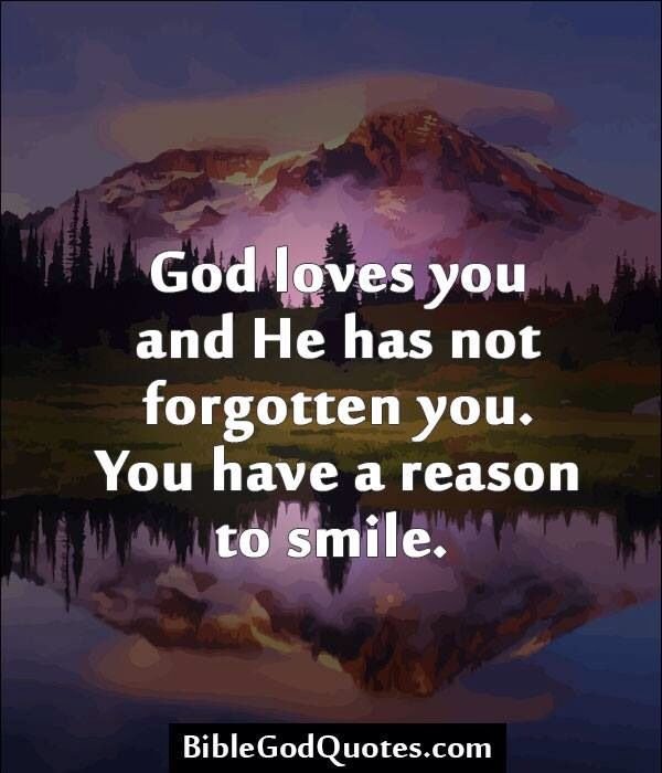 I Have Every Reason To Smile Quotes: God Loves You Quotes. QuotesGram