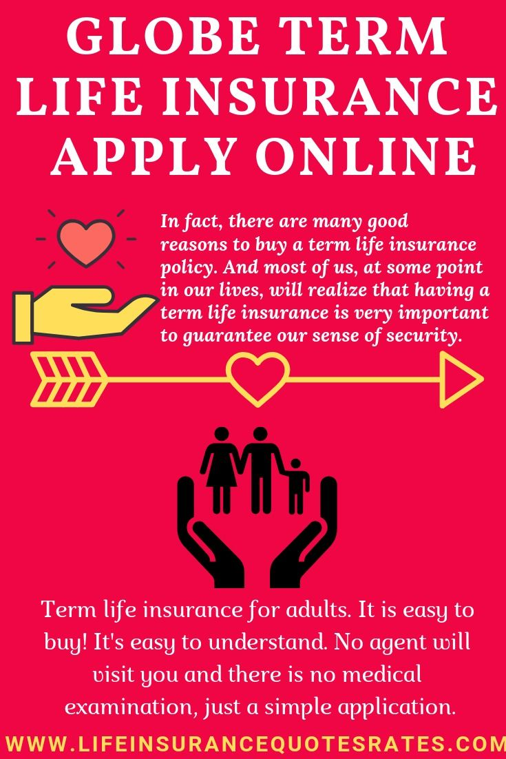 Globe Term Life Insurance Apply Online Life Insurance Quotes