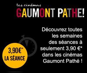 Places à 3,90 euros chaque mardi dans les cinémas Gaumont Pathé