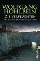 Band 8 Taschenbuch-Ausgabe Die Verfluchten Die Chronik der Unsterblichen