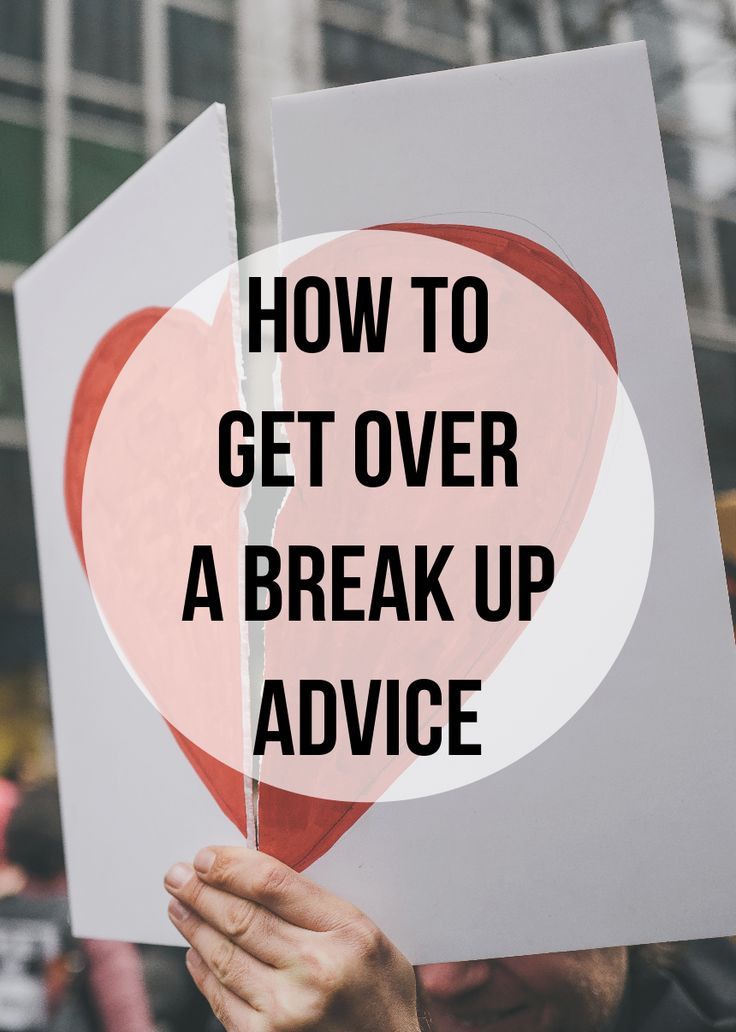 how to help someone get over a broken relationship