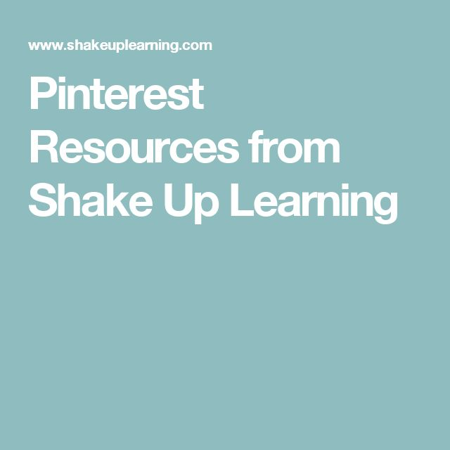 Pinterest Resources from Shake Up Learning