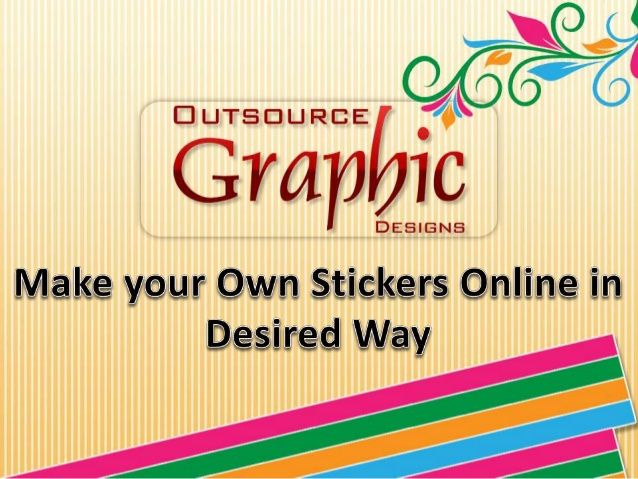 Selection of an efficient online sticker designing and printing company is the very first step to custom vinyl stickers, bumper stickers, wall stickers, decor stickers etc in desired way. Outsource Graphic Designs in New Delhi has years' experience in providing excellent facilities for making personalized stickers.