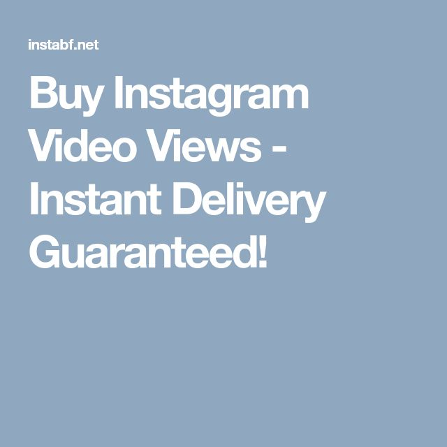 Buy Instagram Video Views - Instant Delivery Guaranteed!