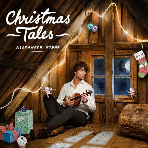 """Christmas Tales"" – Worldwide release on November 23rd. Alexander Rybak"