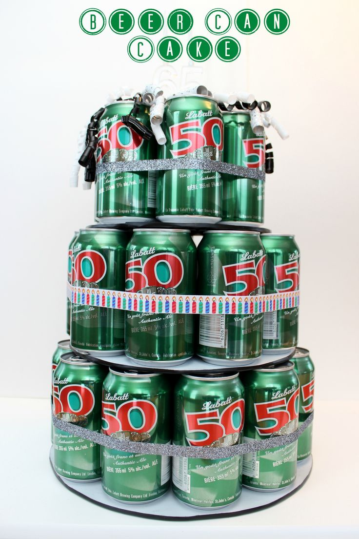 beer can cake - Father's Day Gift Idea
