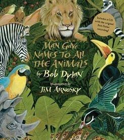 BooksForKidsBlog: Words Make Meaning: Man Gave Names to All the Animals by Bob Dyland and Jim Arnovsky