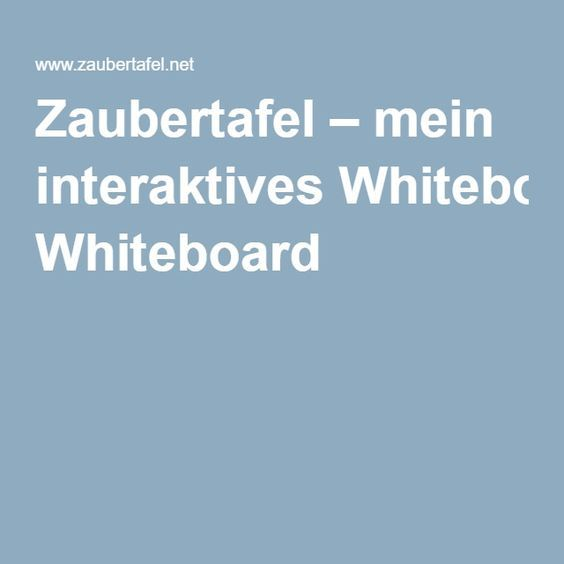 Zaubertafel – mein interaktives Whiteboard