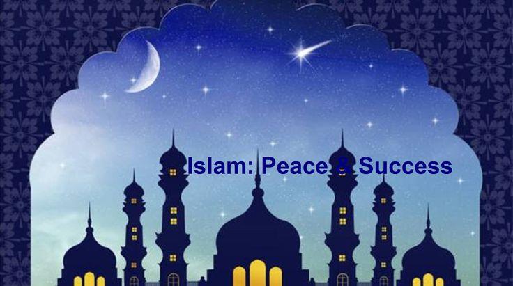 Islam=Peace=Success. Visit: https://www.youtube.com/channel/UCR5KJVeOukQLCFG7aalmAAg