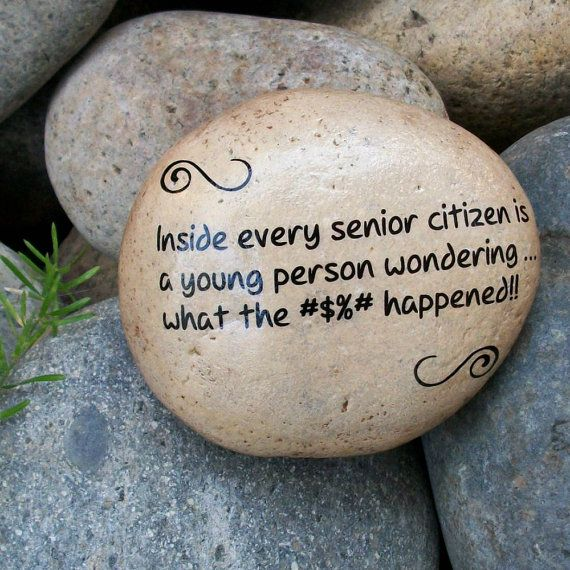 Items similar to Senior Citizen Humor. Message Stone. Fun Humor Laughter. Gift Giving. Mother's Father's Day on Etsy