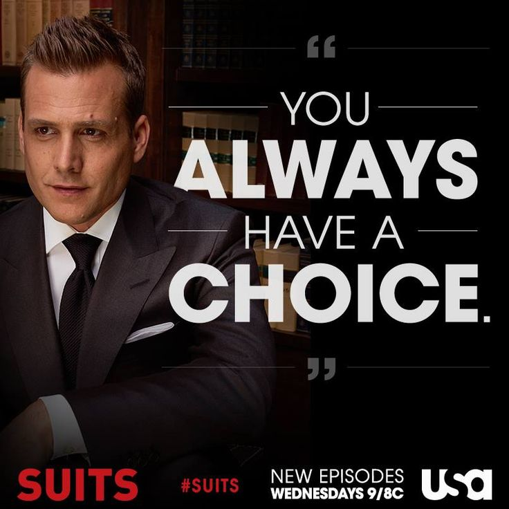 "Harvey Spencer ""You always have a choice."" Never forget that. USA Network hit show Suits."