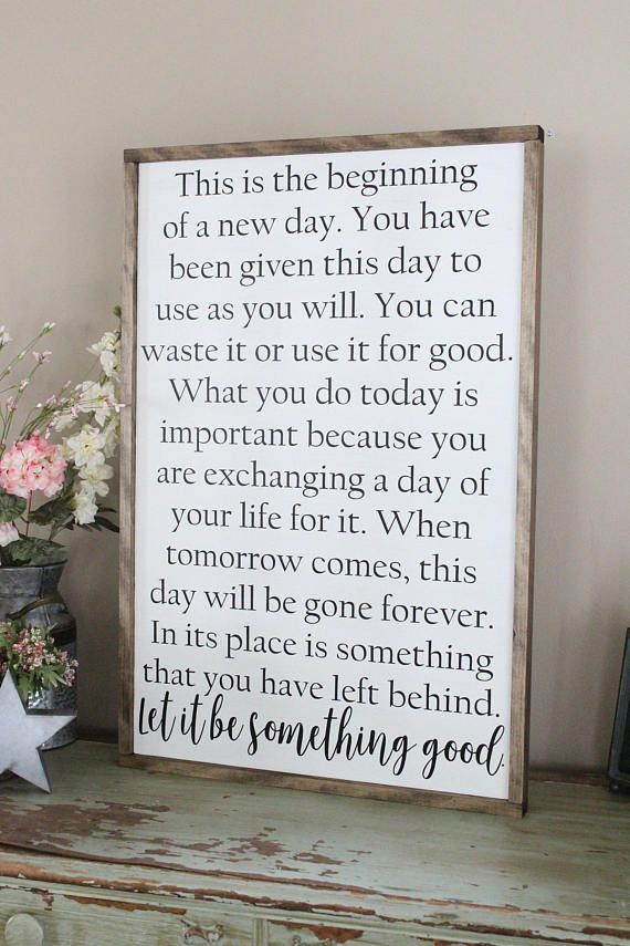 This Is The Beginning Of A New Day Wood Sign Framed Sign Wood Signs Sayings Sign Quotes Inspirational Signs