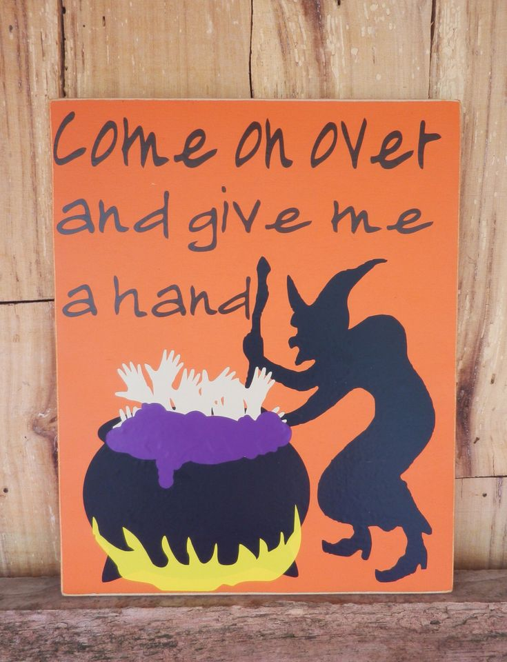 SALE, Come on over and give me a hand, Halloween Sign, Hand Stew, Witches Cauldron, Witches Brew Pot, Witch stirring pot by CaneySpringsCrafts on Etsy https://www.etsy.com/listing/237739129/sale-come-on-over-and-give-me-a-hand