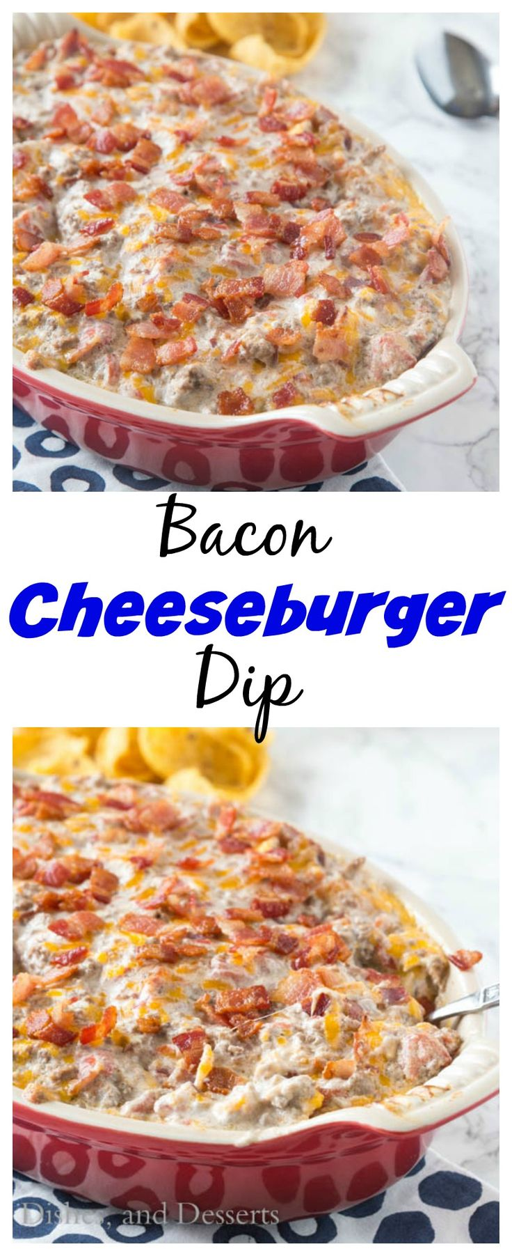 Bacon Cheeseburger Dip – all the flavor of your favorite bacon cheeseburger in an ooey, gooey, cheesy, dip.  Great for game day, entertaining or just because!