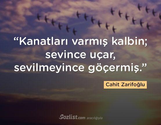 """""""Kanatları varmış kalbin; sevince uçar, sevilmeyince göçermiş."""" #cahit #zarifoğlu #sözleri #yazar #şair #kitap #şiir #özlü #anlamlı #sözler"""