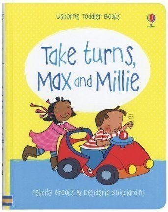Take Turns, Max and Millie Toddler Books by Brooks, Felicity 01 June 2011: Amazon.de: Felicity Brooks: Bücher