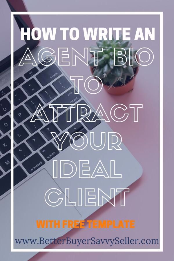 How To Create A Real Estate Bio To Attract Your Ideal Client Get Leads And Referrals Real Estate Agent Branding Real Estate Agent Marketing Real Estate Advice