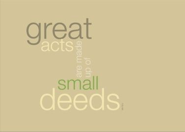 This is a real card (not an e-card) shared from Sendcere. Great acts are made up of small deeds - Lao Tzu #quote #card #LaoTzu