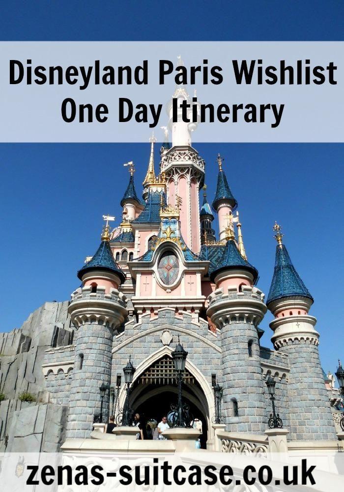 Our Disneyland Paris Wishlist - One Day Itinerary