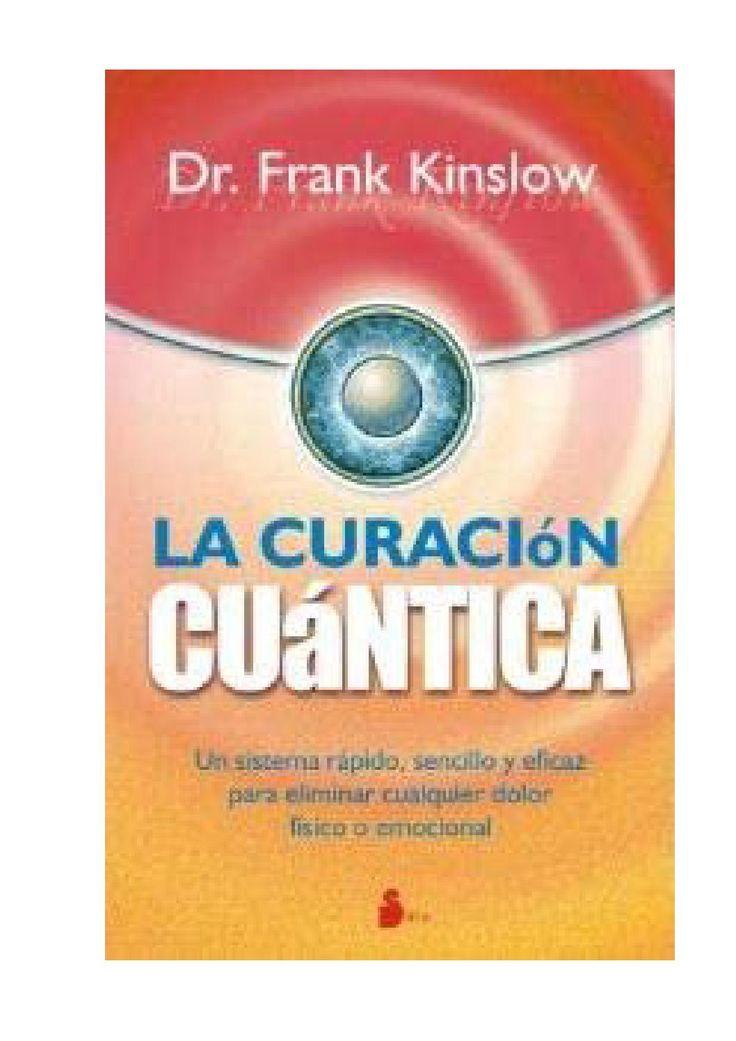 La curacion cuantica (frank kinslow)