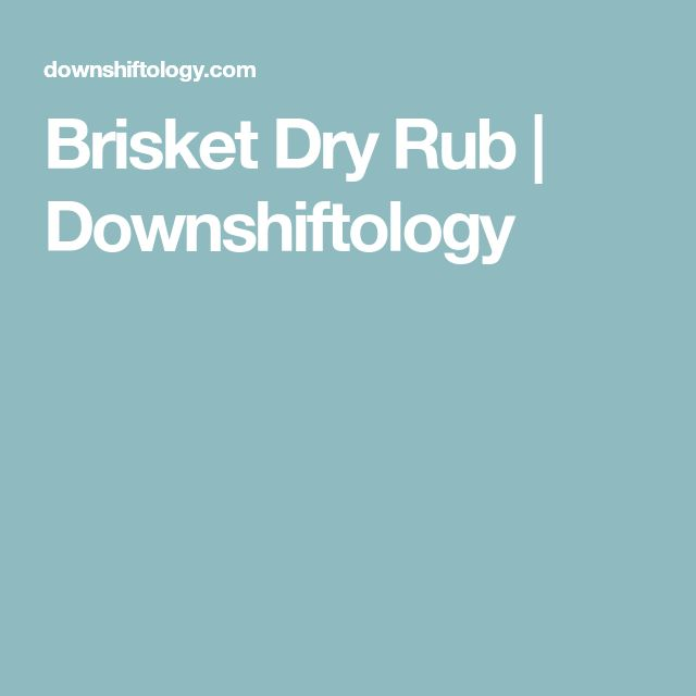 Brisket Dry Rub | Downshiftology