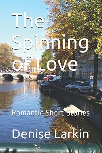 The Spinning of Love: Romantic Short Stories by Denise La... https://www.amazon.co.uk/dp/152033916X/ref=cm_sw_r_pi_dp_x_YkeDyb76H1Q8H